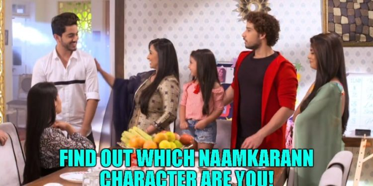 Find Out Which Naamkarann Character Are You!