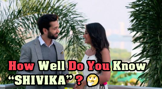 How Well Do You Know SHIVIKA?