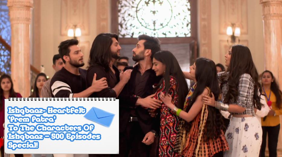 Ishqbaaz- Heartfelt 'Prem Patra' To The Characters Of Ishqbaaz - 500