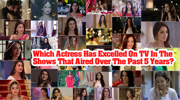 Which Actress Has Excelled On TV In The Shows That Aired Over The Past 5 Years