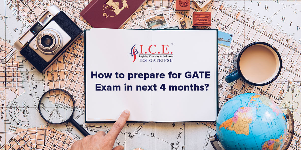 How to prepare for GATE in 4 months????