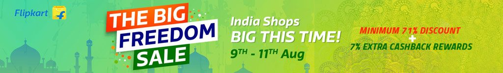 Flipkart The Big Freedom Sale Offers and Deals