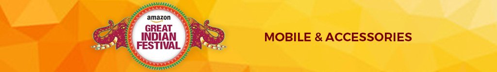 Amazon Great Indian Festival Sale Offer on Mobile and Accessories