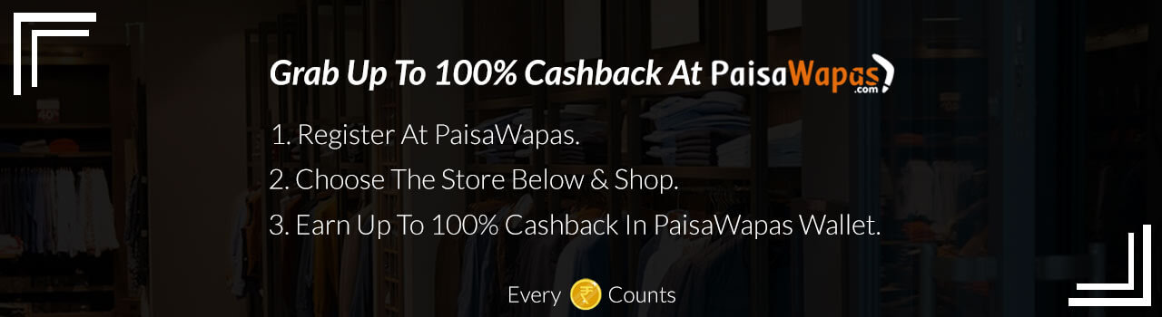 Best Cashback Offers and Coupons on 300+ Online Stores from PaisaWapas.com