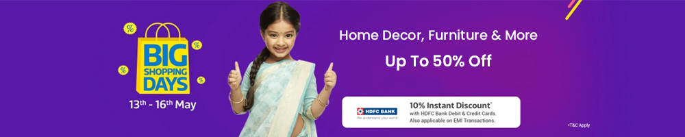 Flipkart Big Shopping Days Offers on Home Decor and Furniture - Offers Aise jo Har Naa Ko Haan mein Badal De!