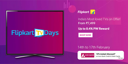 Flipkart TV Days Sale | Upto 50% Off on Branded TV + Extra 10% Off Via Axis Cards