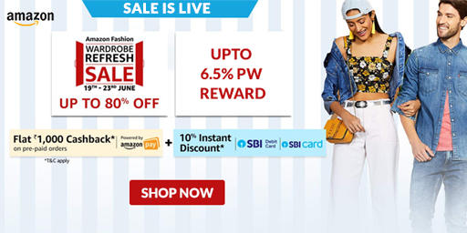 Wardrobe Refresh Sale LIVE | Upto 80% Off on Fashion + 10% Instant Discount via SBI Cards + Flat Rs. 1000 Cashback via Amazon Pay