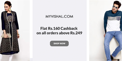 Upto 70% Off on Men's & Women's Fashion + Rs.160 PW Cashback on orders Over Rs.249