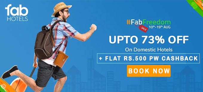 Freedom Sale | Upto 73% Off on All Fab Hotels Booking + Rs.550 PW Cashback