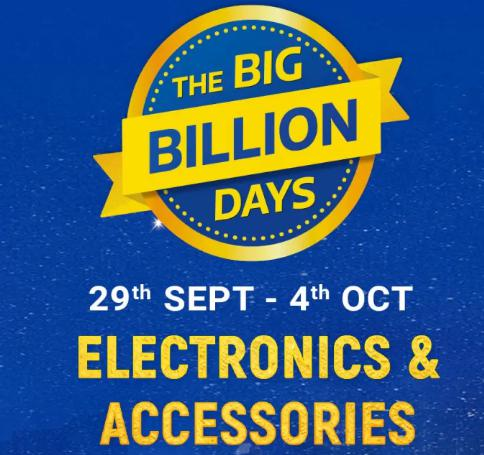 The Big Billion Days   Upto 90% Off on Electronics & Accessories + Extra 10% Off on Axis Bank Cards & ICICI Credit Cards (30th Sept-4th Oct)