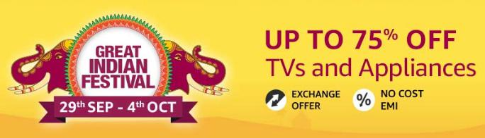 Great Indian Festival | Upto 75% Off on TV & Appliances Prepaid Orders above Rs. 500 + 10% Instant Discount/Bonus Offers via SBI Cards (29th Sept - 4th Oct)