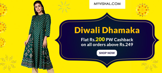 DIWALI DHAMAKA | Upto 70% Off on All Fashions+ Rs.200 PW Cashback on orders Over Rs.249