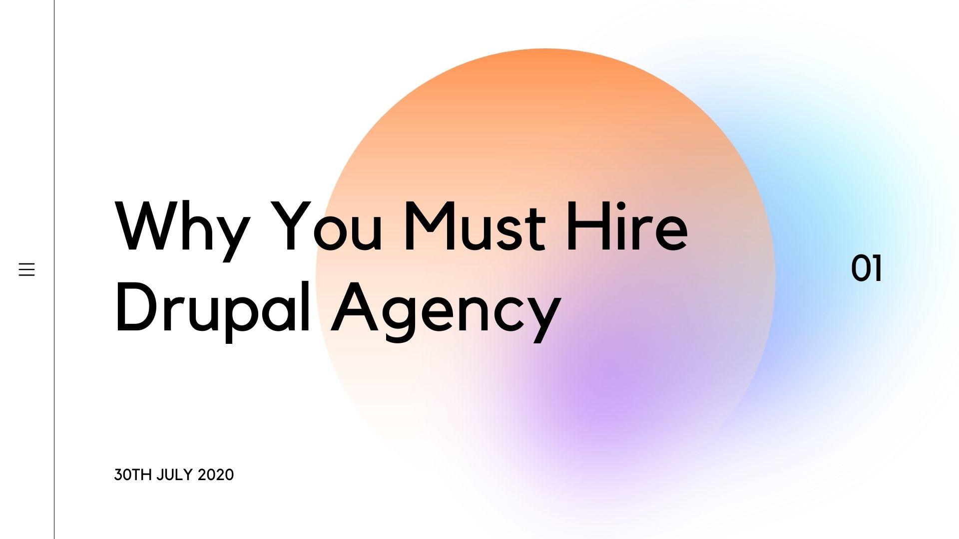 why you mus hire drupal agency