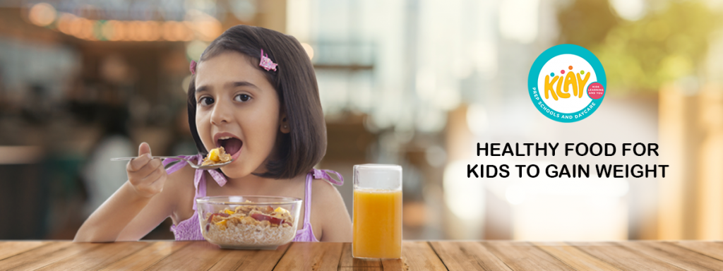 7 Healthy Food For Kids To Gain Weight Best Food For Babies To Gain Weight
