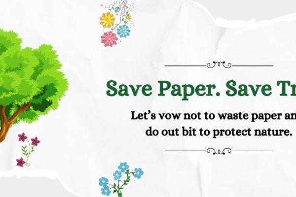 SAVE PAPER, SAVE TREE