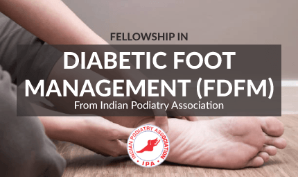 Fellowship in Diabetic Foot Management