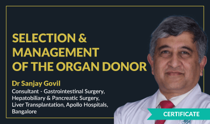 Selection and Management of the Organ Donor Masterclass in Liver Transplantation Series 1