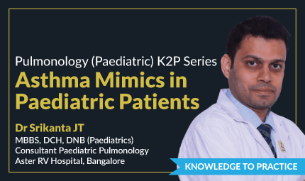 Asthma Mimics in Paediatric  Patients