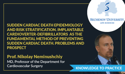 Sudden Cardiac Death Epidemiology And Risk Stratification. Implantable Cardioverter-Defibrillators  As The Fundamental Method Of Preventing Sudden Cardiac Death. Problems And Prospect