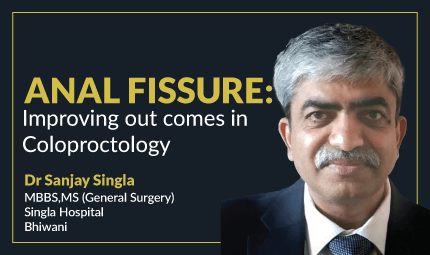 Anal fissure: Improving Outcomes in Coloproctology