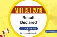 MHT CET 2019 Result declared! Check the complete details here