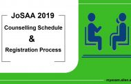 JoSAA 2019: Counselling Schedule & Registration Process