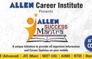 ALLEN Success Mantra: Now get Career Updates on your Finger Tips