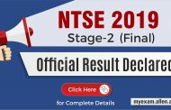NTSE 2019 Final Result Declared, Check Final Scores, Category wise Cut Off & List of Selected Students