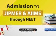 Admission to JIPMER and AIIMS through NEET, next year onwards