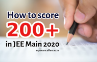 How to score 200+ in JEE Main 2020. Expert's guidance & tips for cracking JEE Examination