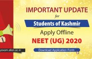 Kashmiri Students apply for NEET UG 2020 till 1 Jan. | Download NEET 2020 Application Form
