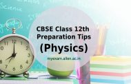 CBSE Class 12th Physics Preparation Tips – Important Topics, Sample Papers by ALLEN Experts
