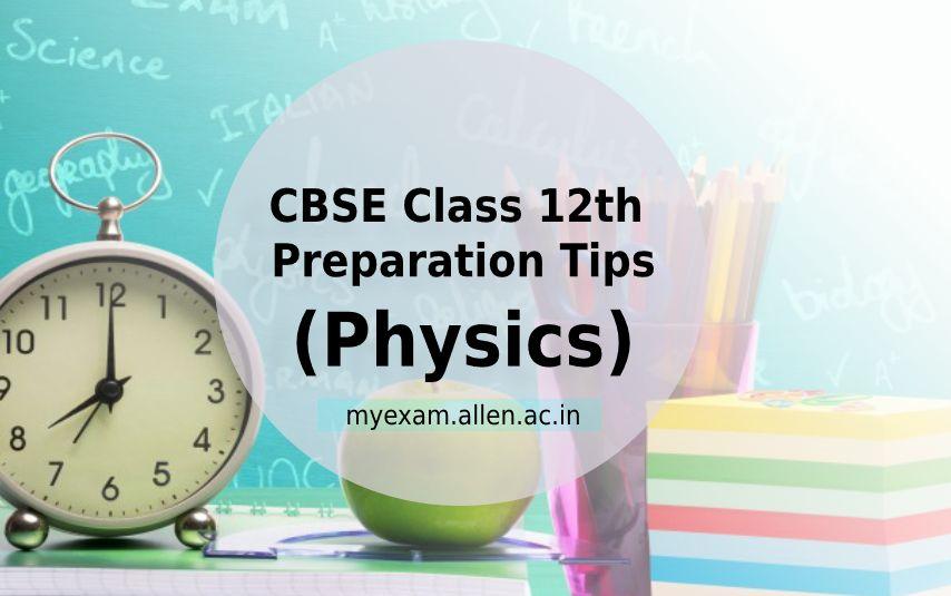 cbse class 12th physics tips