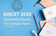 GUJCET 2020 – Application Form, Exam Date, Eligibility, Pattern, Syllabus & Sample Papers