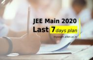 JEE Main 2020 – Last 7 days Plan, Most effective strategy for Last one Week