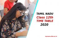 Tamil Nadu Class 12th Board Time Table 2020 has been Released. Know the Details