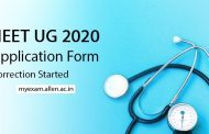 NEET UG 2020 Online Application Form Correction Started, check complete details