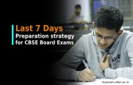 Last 7 days preparation strategy for CBSE 10th board. 10 expert tips to score good marks in papers