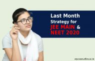 Last Month Strategy for JEE Main (April Attempt) and NEET 2020