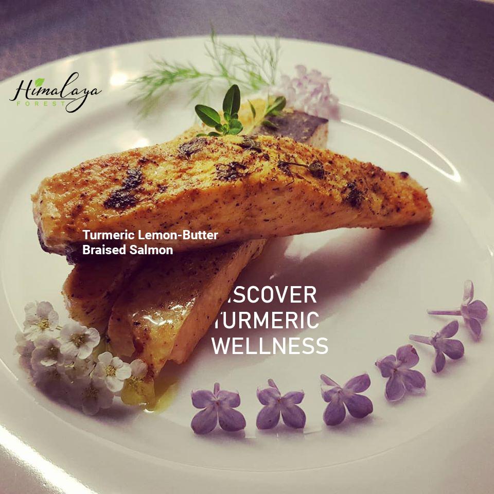 Turmeric Butter-Lemon Briased Salmon Himalaya Forest