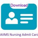 AIIMS Nursing Admit Card