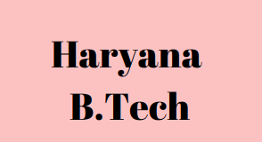 Haryana B.Tech CounsellingHaryana B.Tech Counselling