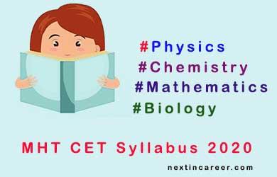 MHT CET Syllabus 2020: Maths, Physics, Chemistry & Biology Syllabus