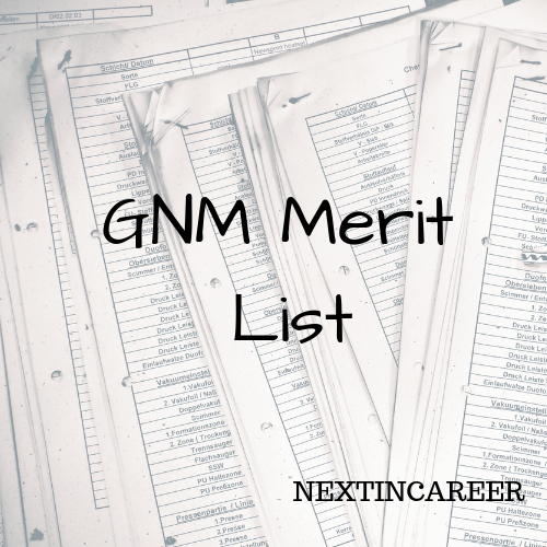 GNM Merit List Result, Cutoff 2019: UPSMFAC Merit List