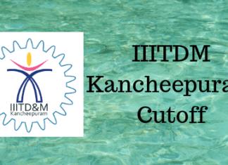 IIITDM Kancheepuram Cutoff