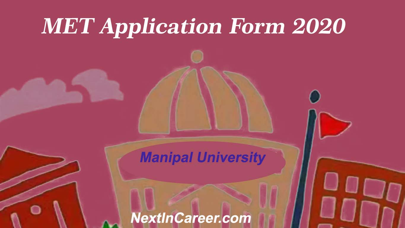 Manipal University Application Form 2020: Login, Fees, Last