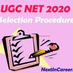 UGC NET Selection Procedure 2020