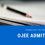 OJEE Admit Card 2020