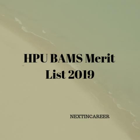 HPU BAMS Merit List 2019 : HP BHMS BAMS Merit List 2019 Released