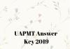 UAPMT Answer Key 2019